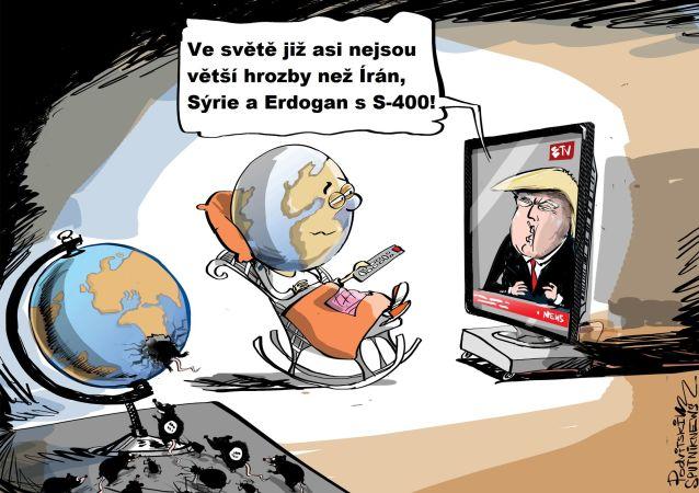 Ten pocit, když na světě už není větší hrozby než Irán, Sýrie a Erdogan s S-400